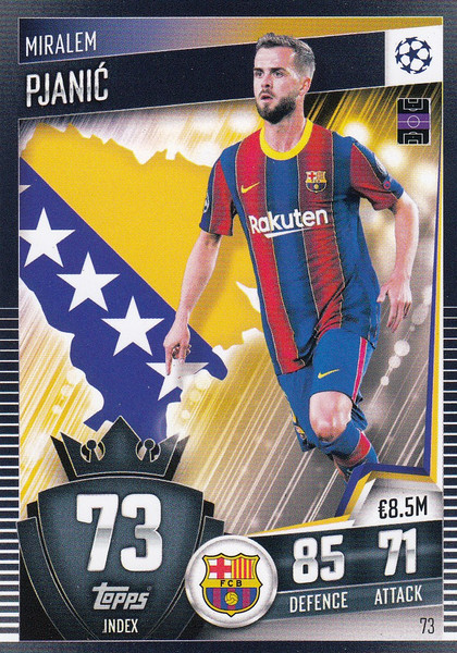 #73 Miralem Pjanić (FC Barcelona) Match Attax 101 2020/21