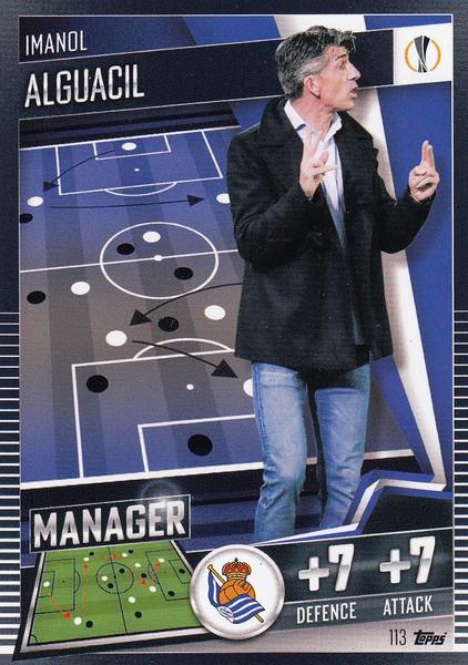 #113 Imanol Alguacil (Real Sociedad) Match Attax 101 2020/21 MANAGER