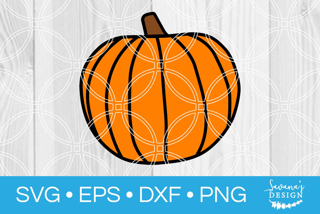 Pumpkin Svg V2 Svg Eps Png Dxf Cut Files For Cricut And Silhouette Cameo By Savanasdesign