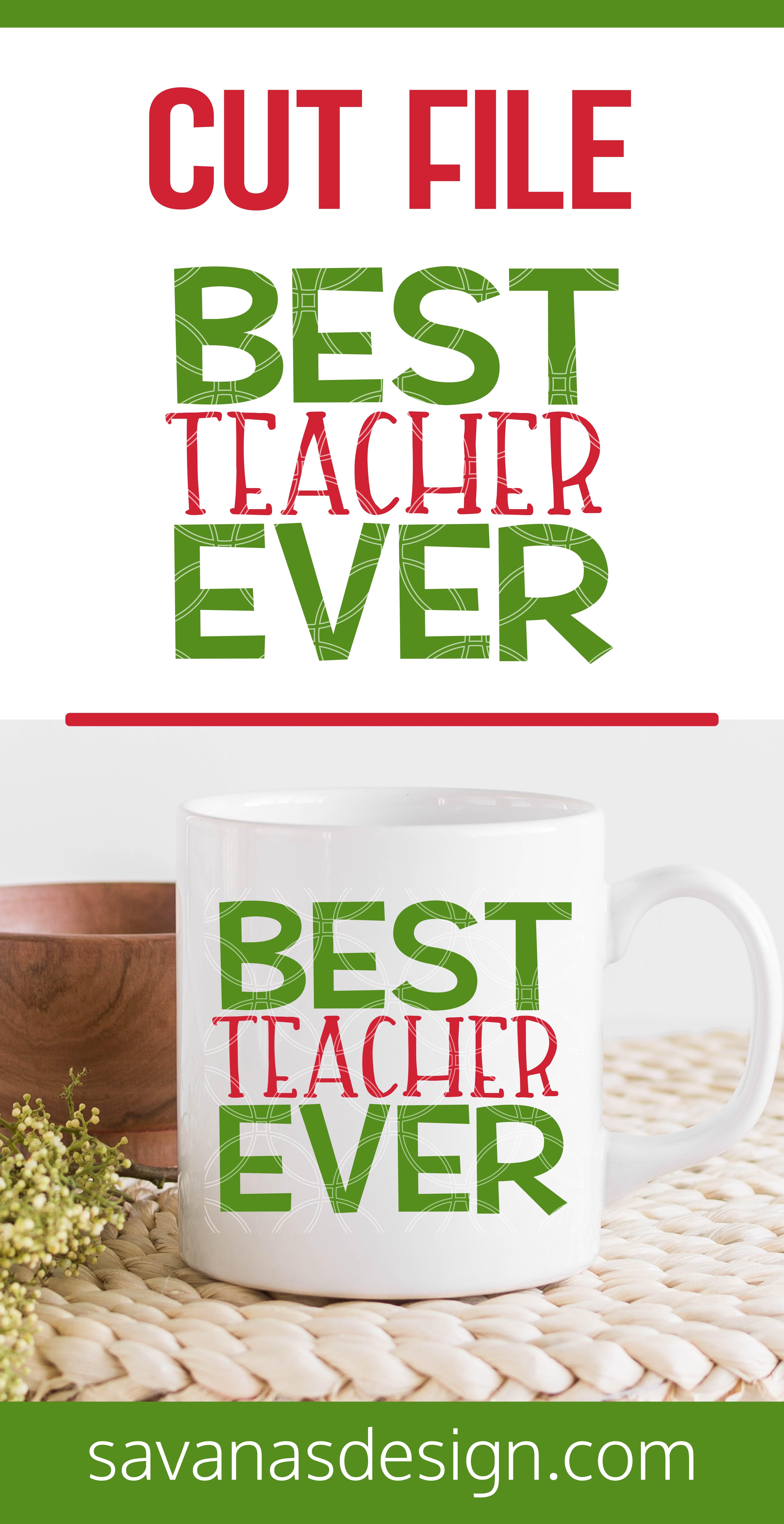 Best Teacher Ever SVG Pinterest