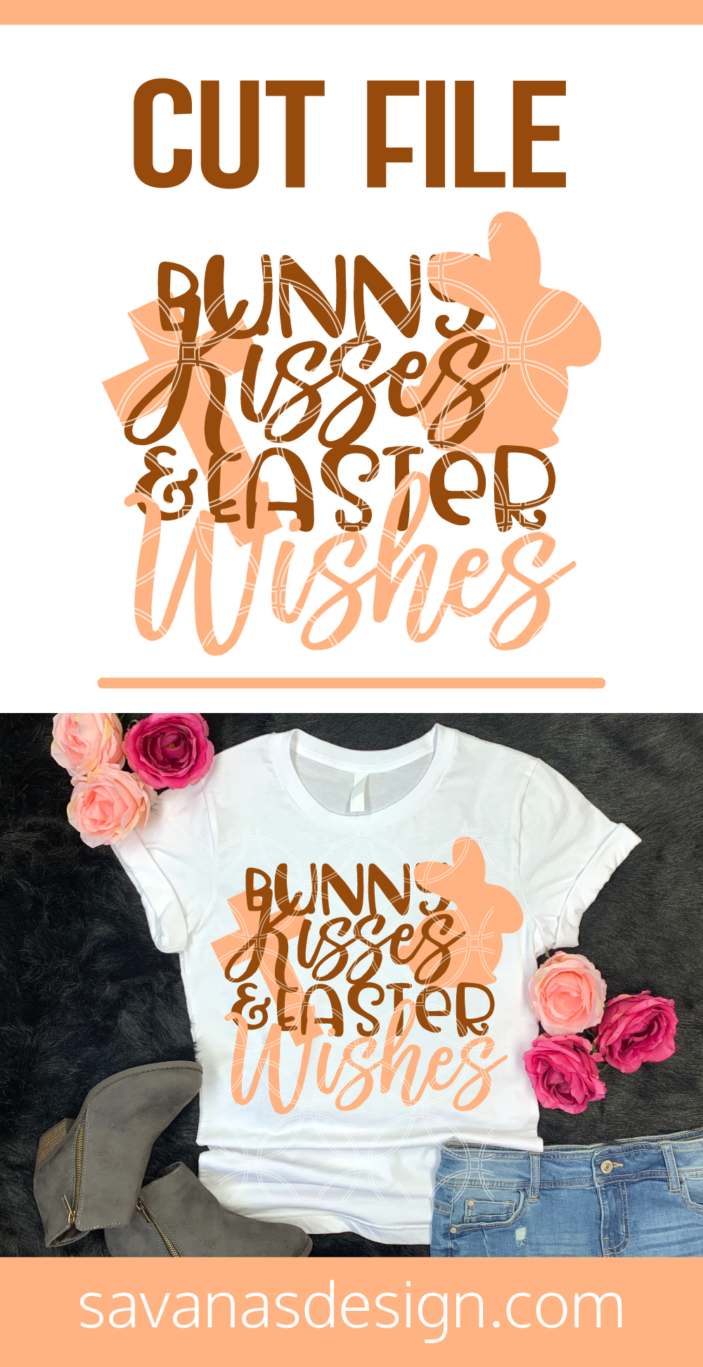 Bunny Kisses and Easter Wishes SVG Pinterest