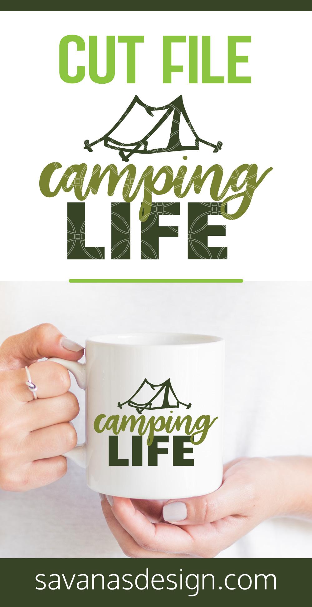 Camping Life SVG