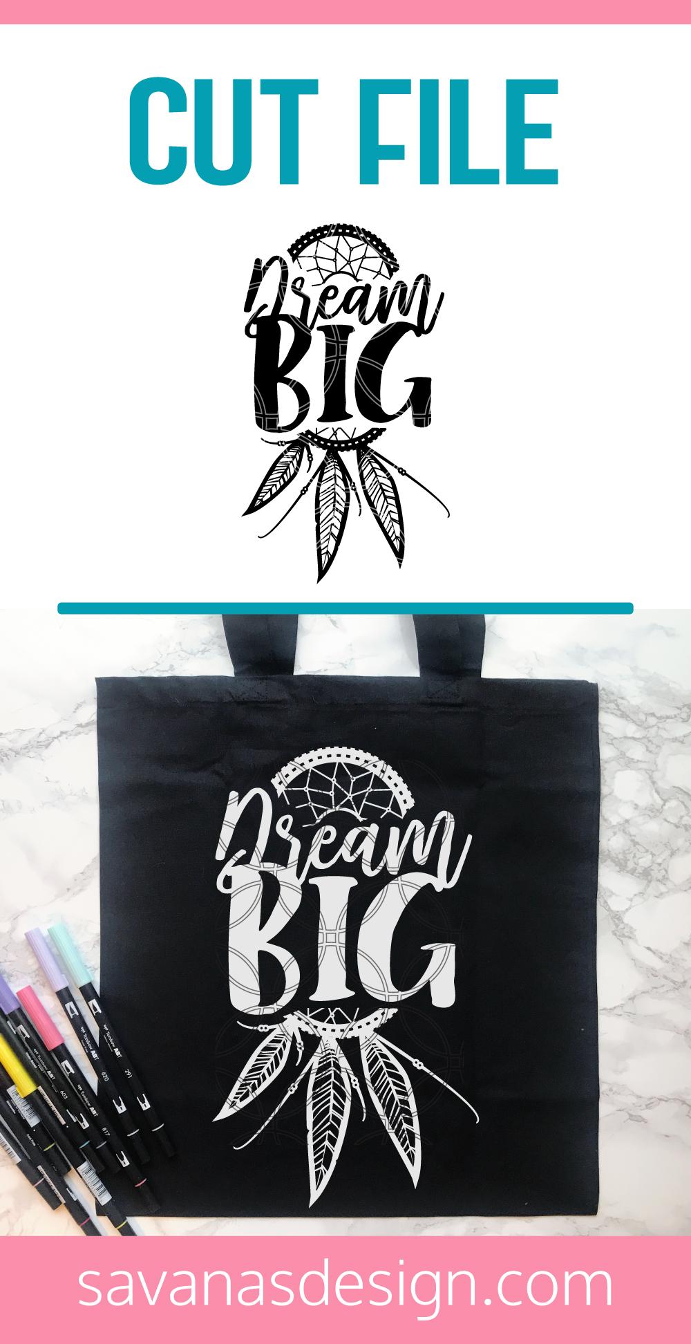 Dream Big SVG Pinterest