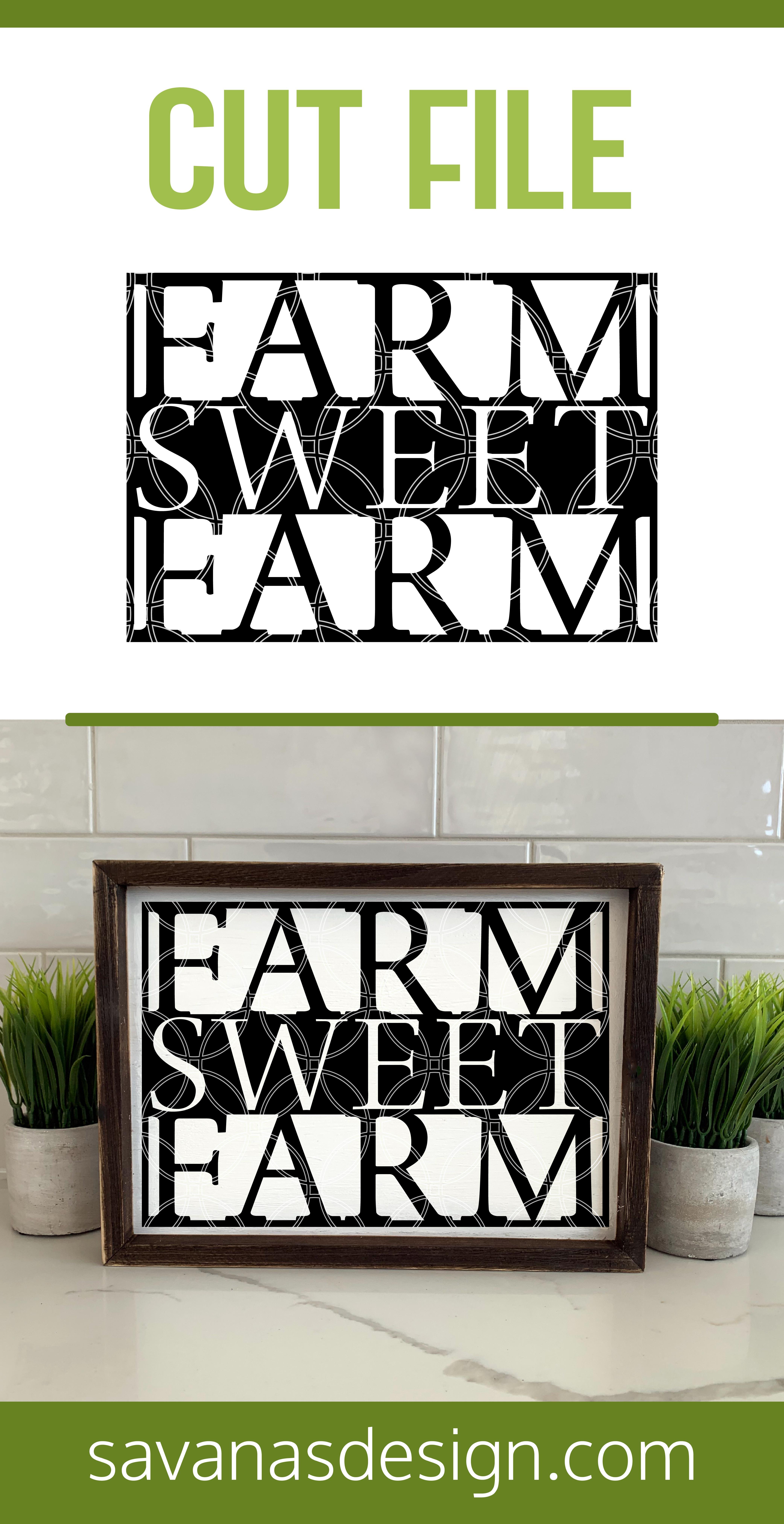 Farm Sweet Farm SVG Pinterest