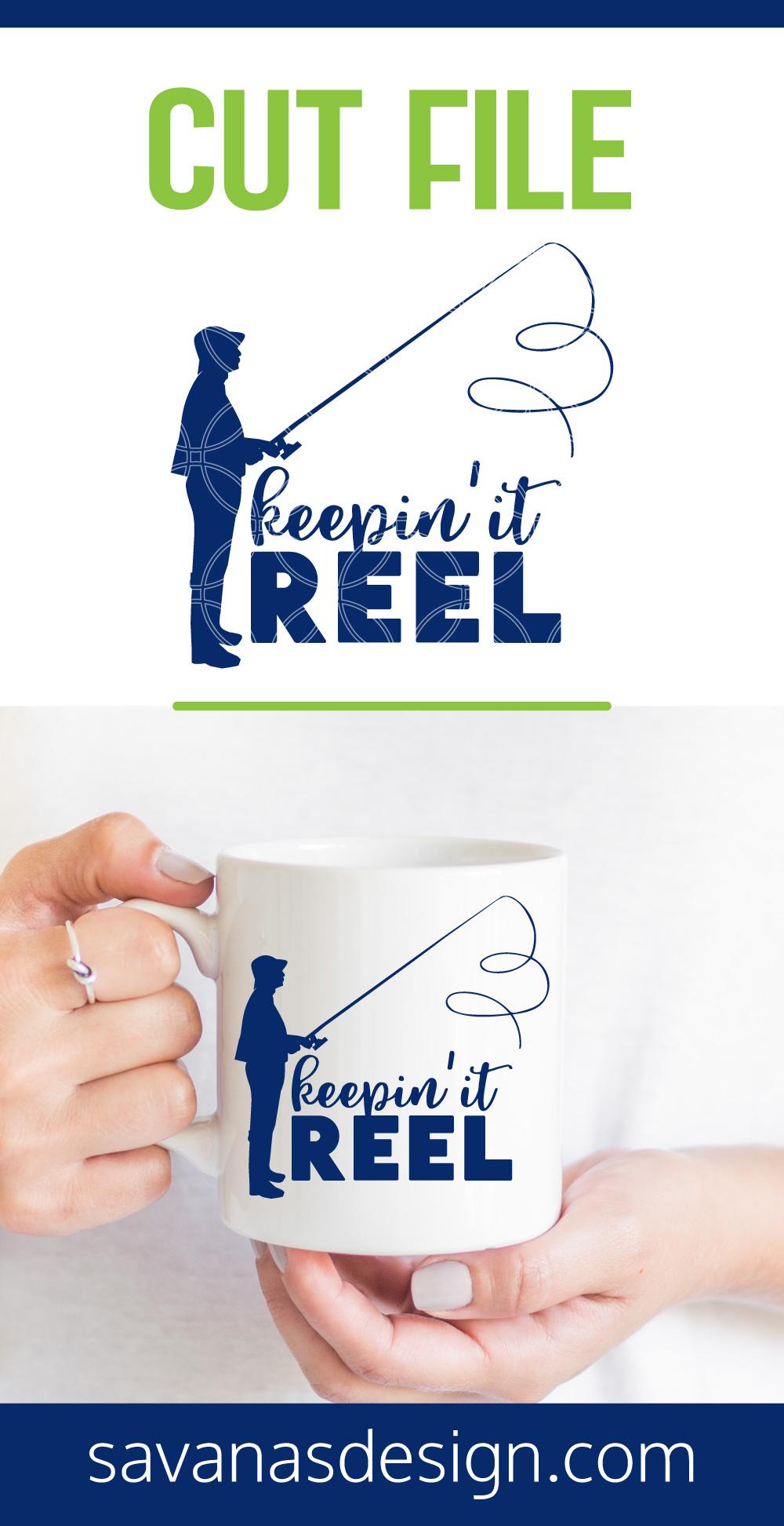 Keepin It Reel SVG