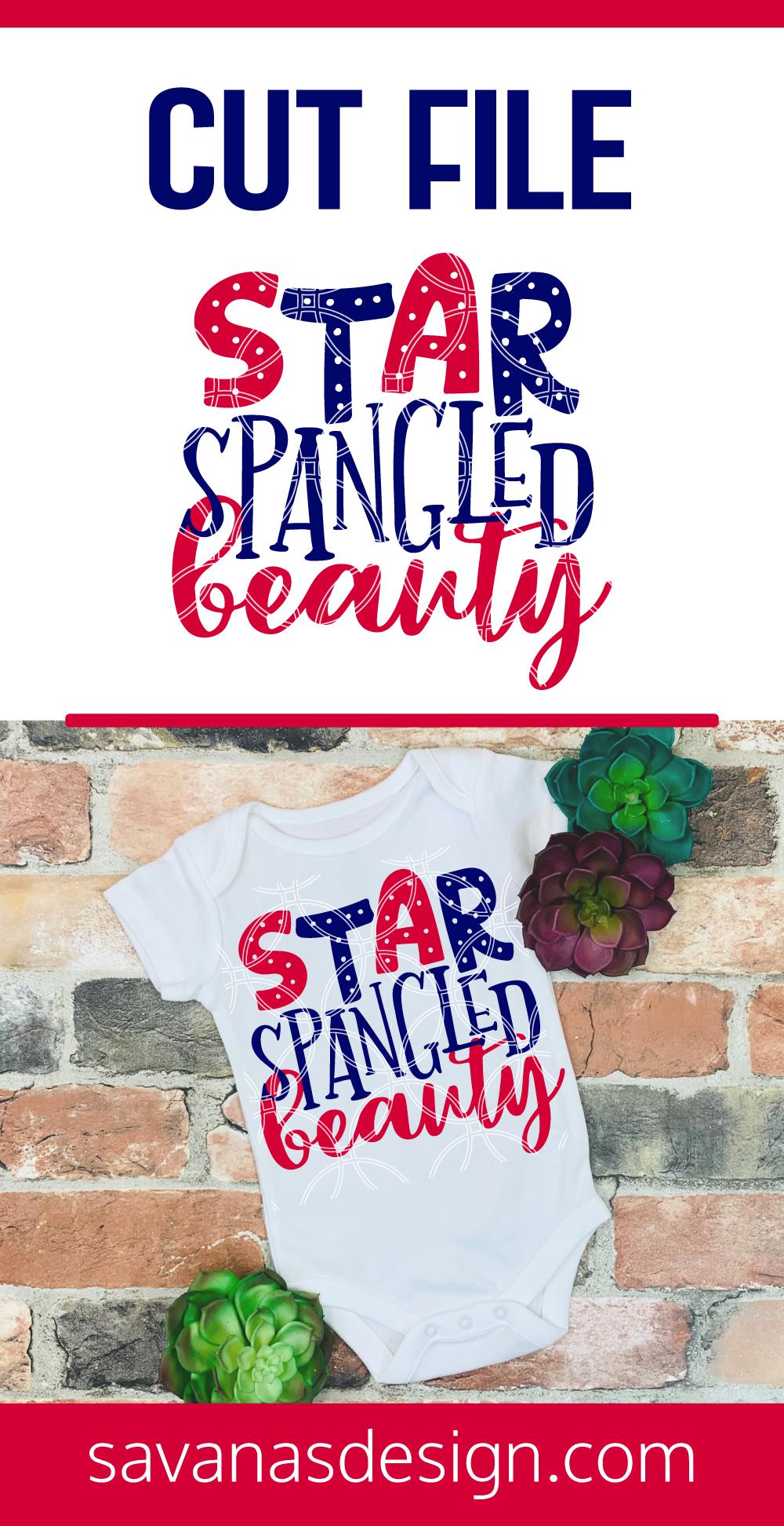 Star Spangled Beauty SVG Pinterest