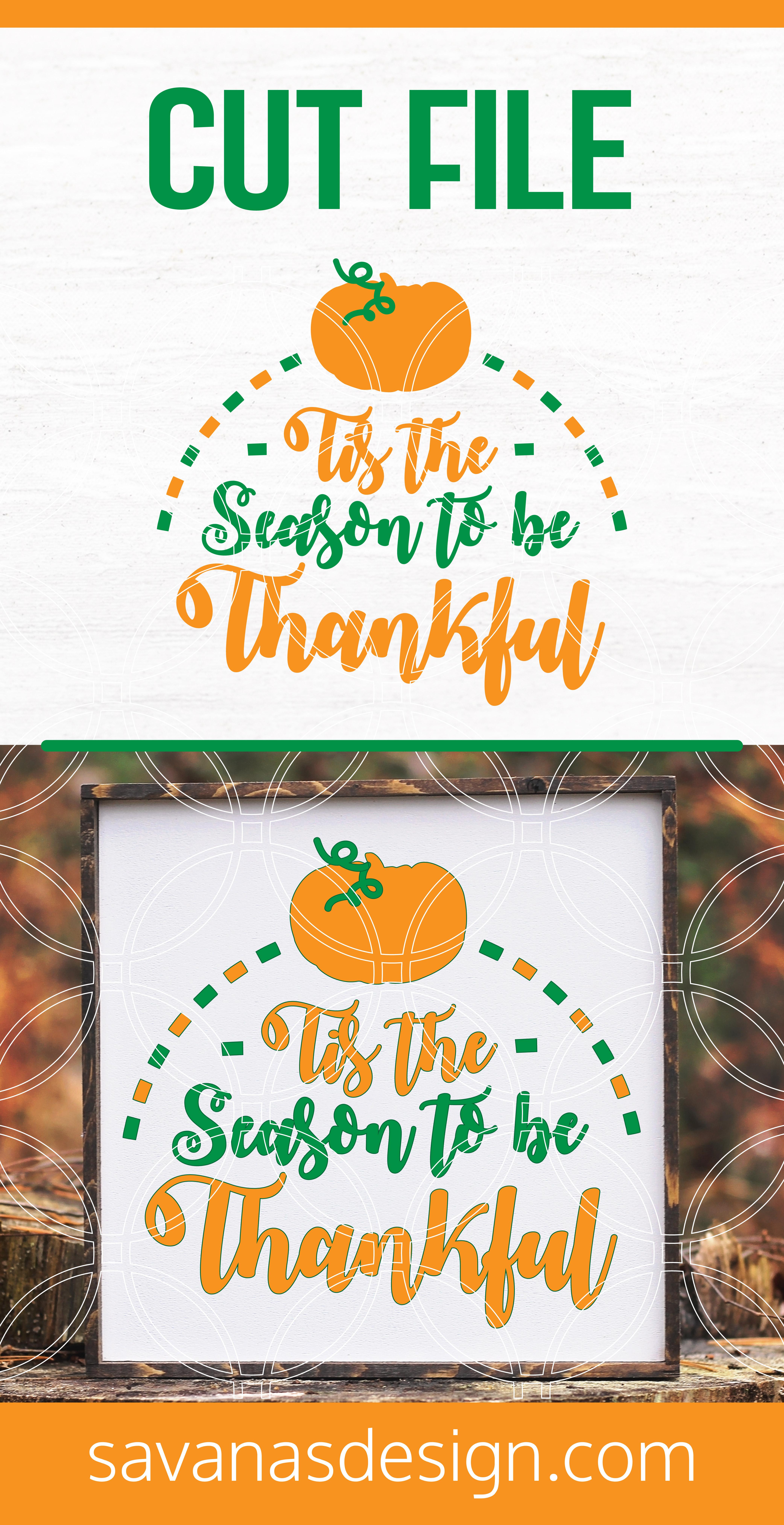 Tis The Season To Be Thankful SVG