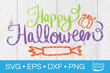 Happy Halloween Svg V4 Svg Eps Png Dxf Cut Files For Cricut And Silhouette Cameo By Savanasdesign
