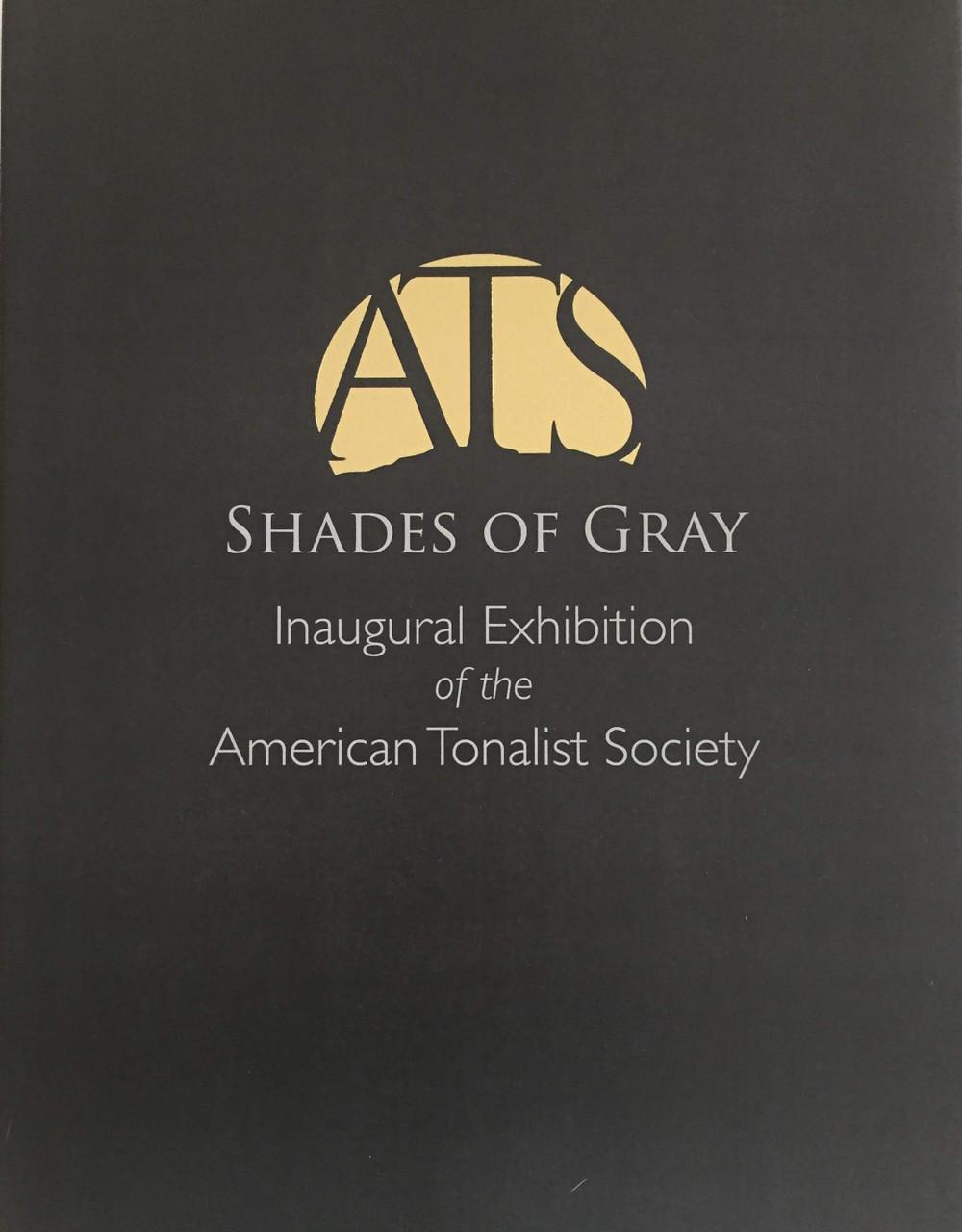 American Tonalist Society Shades of Gray Catalog