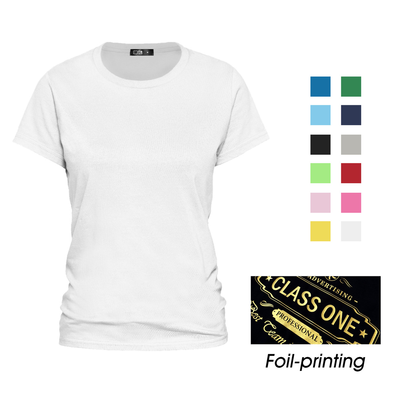 Womens Custom Made Classic 180gsm Jersey T Shirt All Sizes Foil