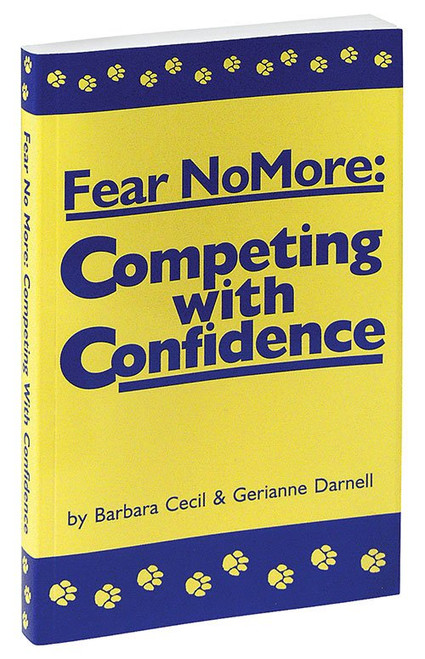 Fear No More: Competing With Confidence