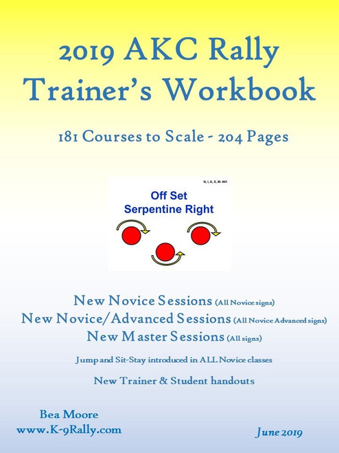 2019 AKC Rally Trainer's Workbook 6.0