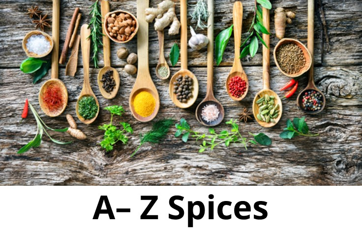 a-zlistofspices,wheretobuyspices,qualityspices,premiumspices,wheretobutthebestspices,