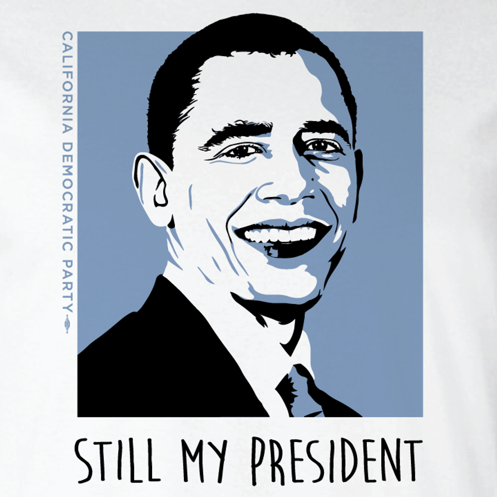 Still My President (On Ladies White Tee)