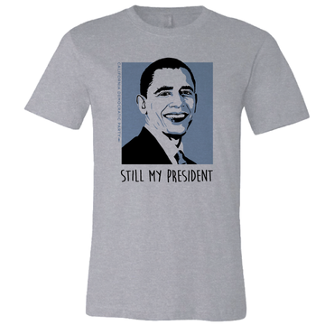 Still My President (On Ladies Athletic Heather Tee)