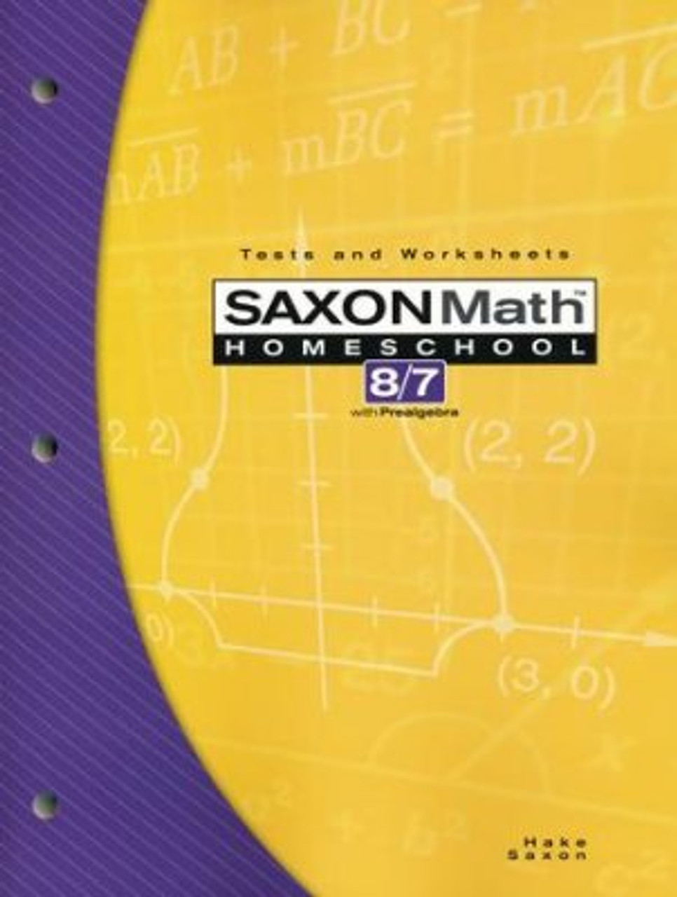 Saxon Math 8 7 3rd Edition Tests And Worksheets Classroom Resource Center [ 1280 x 966 Pixel ]