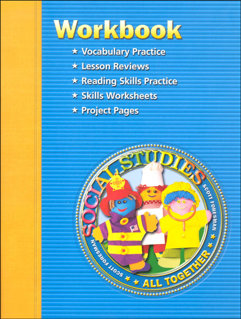 Scott Foresman Social Studies Grade 1 Student Workbook - All Together