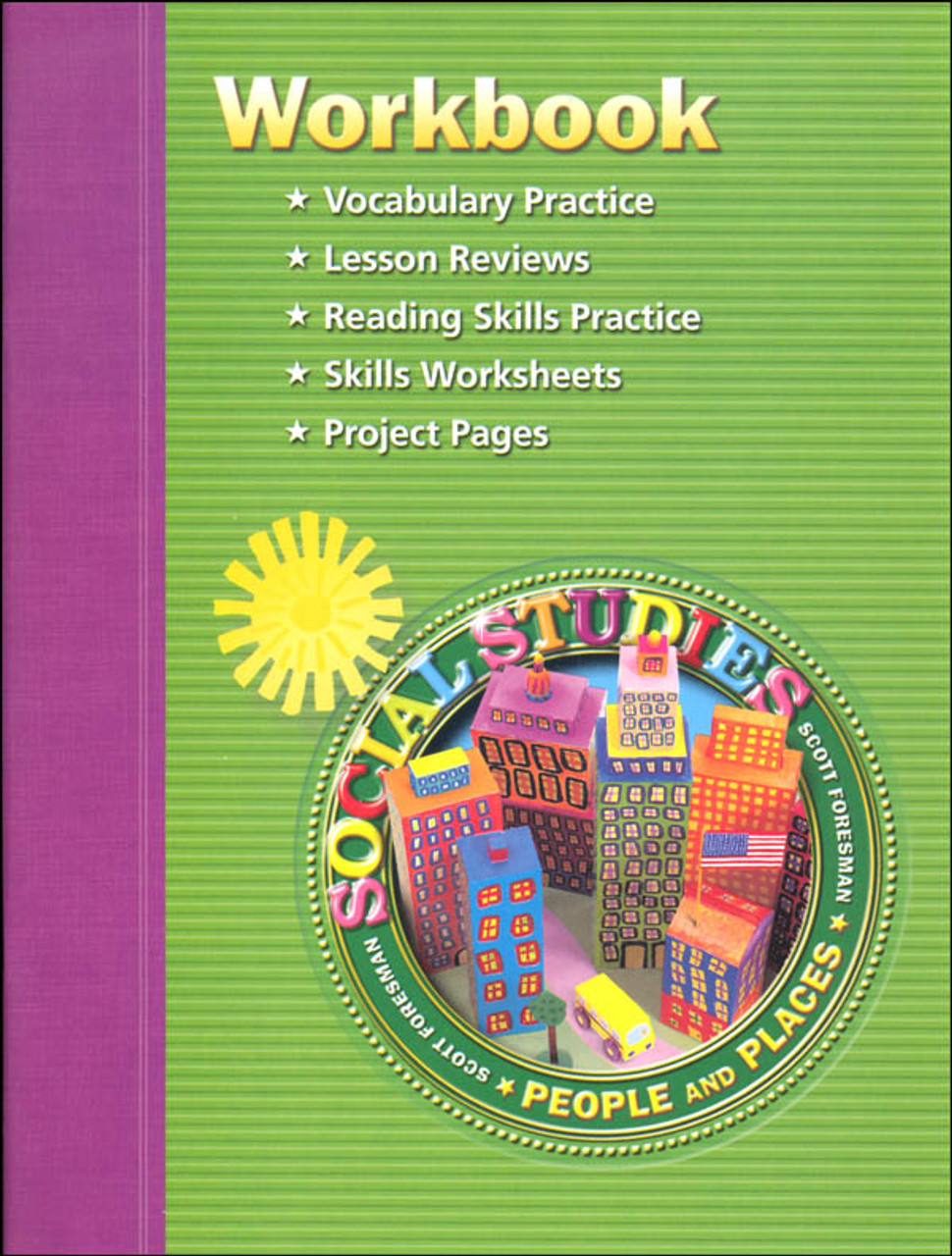Scott Foresman Social Stu S Grade 2 Student Workbook People And Places
