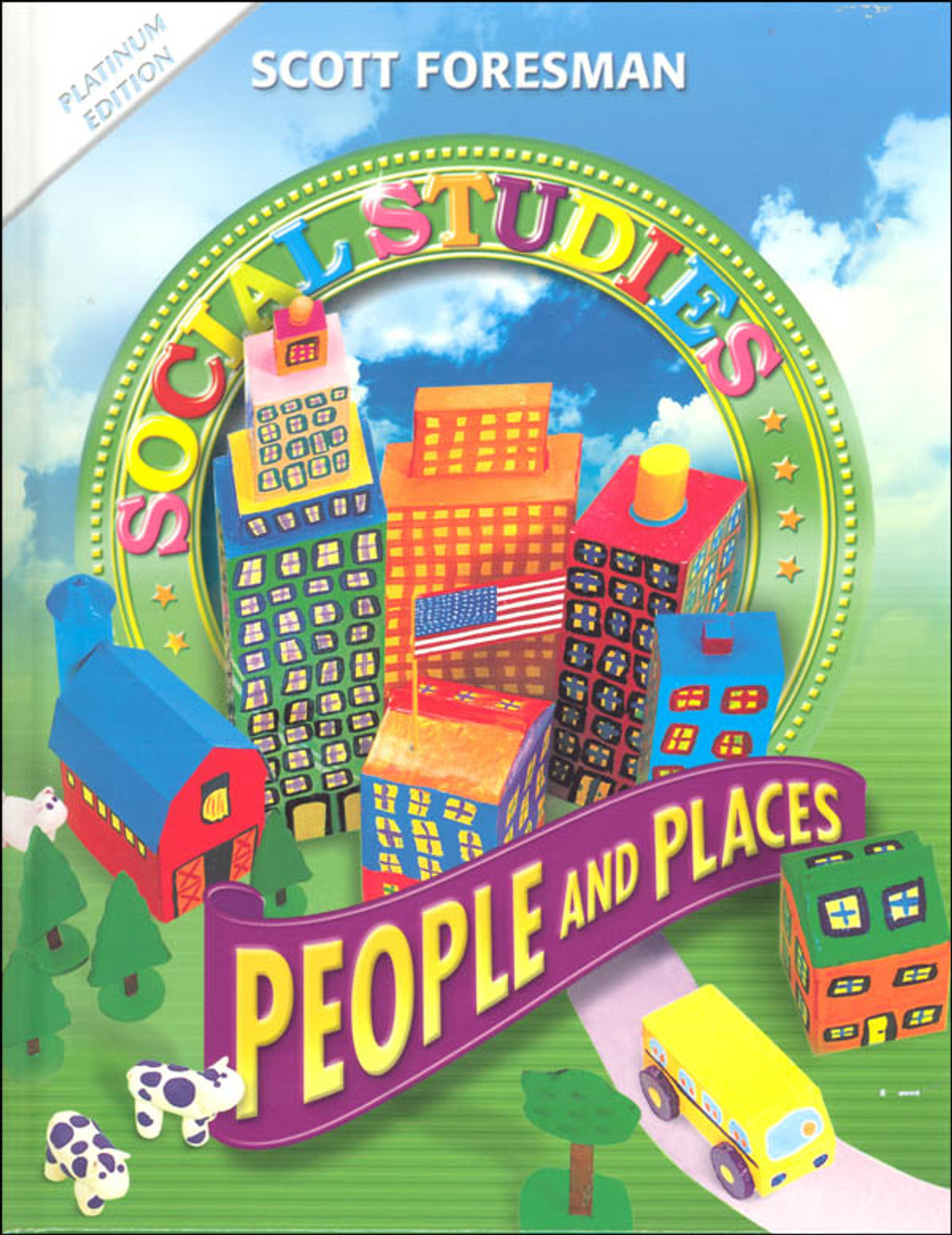 Scott Foresman Social Studies Grade 2 Student Edition People And Places