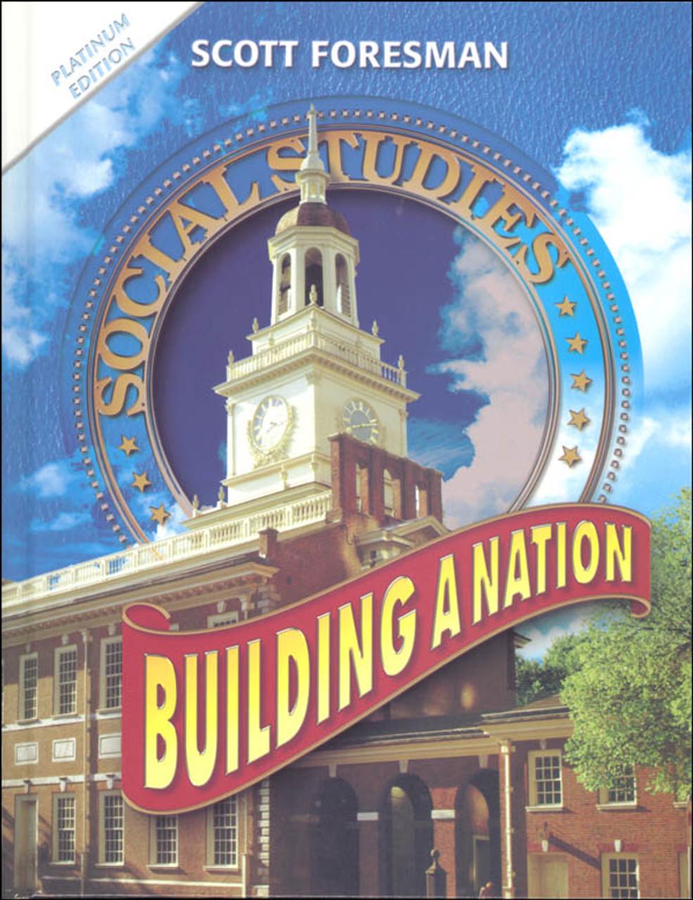 Scott Foresman Social Stu S Grade 6 Student Edition Building A Nation