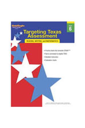 Targeting Texas Assessment: Reading Writing, and Mathematics Grade 6