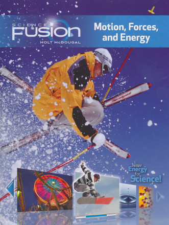 Science Fusion Grade 6-8 Module I: Motion, Forces, and Energy