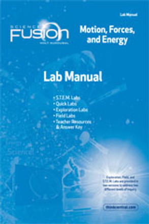 ScienceFusion Lab Manual: Grades 6-8 Module I: Motion, Forces, and Energy