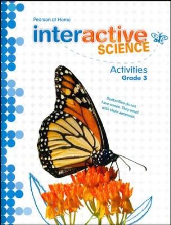 Interactive Science Grade 3 Activity Book/Lab Manual
