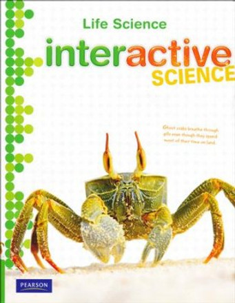 Interactive Science Grades 6-8 Life Science Student Workbook
