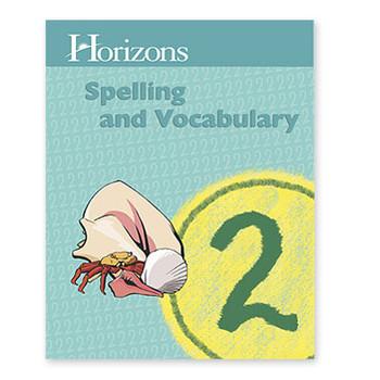 Horizons Grade 2 Spelling & Vocabulary Student Book