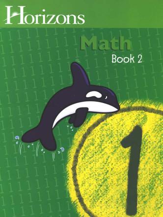 Horizons Grade 1 Math Student Book 2