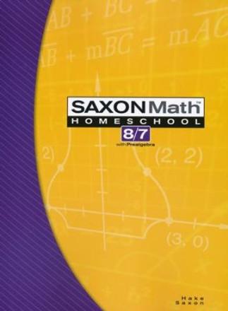 Saxon Math 8/7 3rd Edition Student Textbook