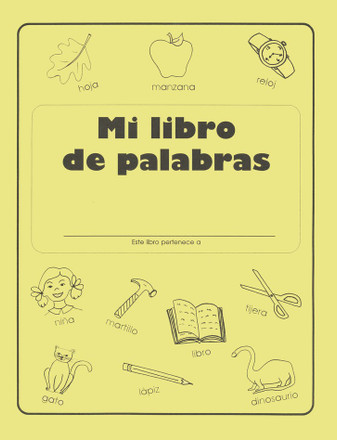 Mi Libro De Palabras - My Word Book (Spanish) Grades K-1