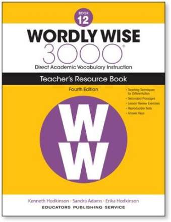 Wordly Wise 3000 4th Edition Book 12 Teacher Resource Book