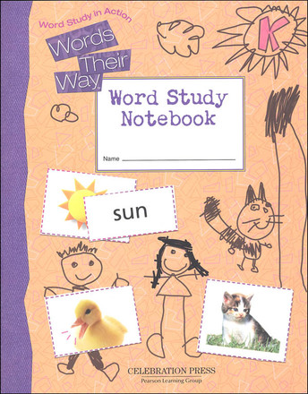 Words Their Way: Word Study in Action Grade K  Student Notebook