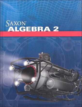 Saxon Math Grade 11 Algebra 2 4th Edition, Student Textbook