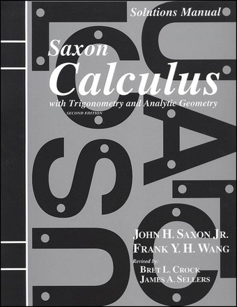 Saxon Math Calculus 2nd Edition  Solutions Manual
