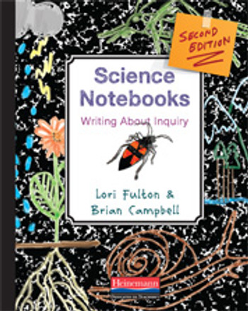 Science Notebooks: Writing About Inquiry Second Edition