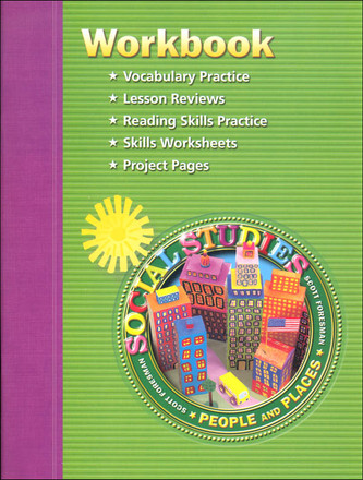 Scott Foresman Social Studies Grade 2 Student Workbook People And Places