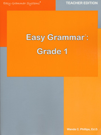 Easy Grammar Grade 1 Teacher's Edition