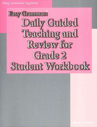 Easy Grammar Grade 2 : Daily Guided Teaching and Review Student Workbook