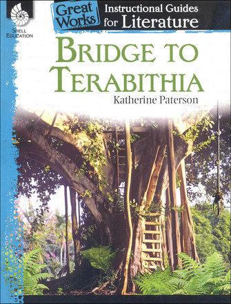 Great Works Instructional Guides for Literature Grades K-3: Bridge to Terabithia