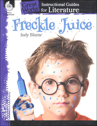 Great Works Instructional Guides for Literature Grades K-3: Freckle Juice