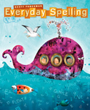 Everyday Spelling Scott Foresman Grade 3 Student - Consumable