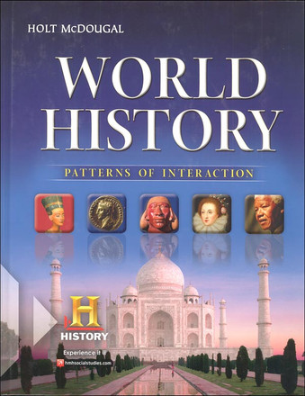 Holt McDougal World History: Patterns of Interaction