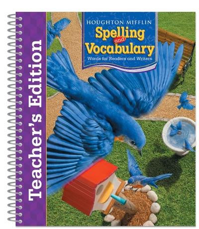 Houghton Mifflin Spelling Vocabulary Grade 3 Teacher S Edition