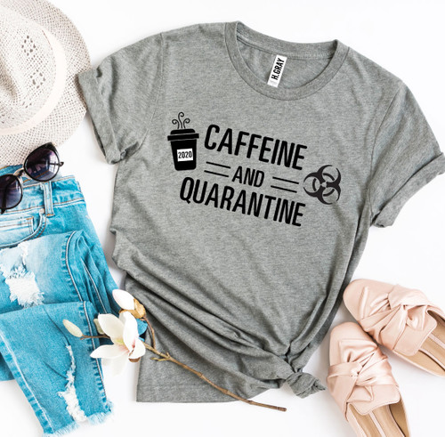 Caffeine & Quarantine T-shirt