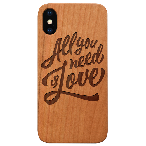 All You Need Is Love - Eco-Friendly Engraved Phone Case