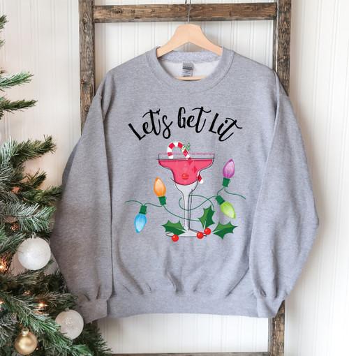 """Let's Get Lit""- Printed Comfortable & Stylish Sweatshirt"