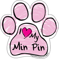 I Love My Min Pin PINK Scribble Paw Magnet